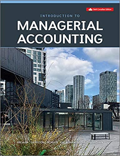 Test bank for Introduction To Managerial Accounting 6th Canadian Edition by Peter Brewer的图片 1