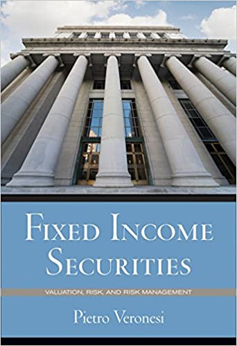 Test bank for Fixed Income Securities: Valuation, Risk, and Risk Management 1st Edition by Pietro Veronesi的图片 1