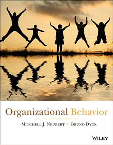 Test bank for Organizational Behavior 1st Edition by Mitchell J. Neubert
