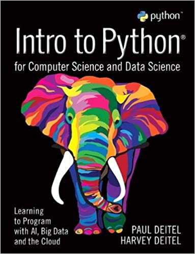 Solution manual for Intro to Python for Computer Science and Data Science by Paul Deitel