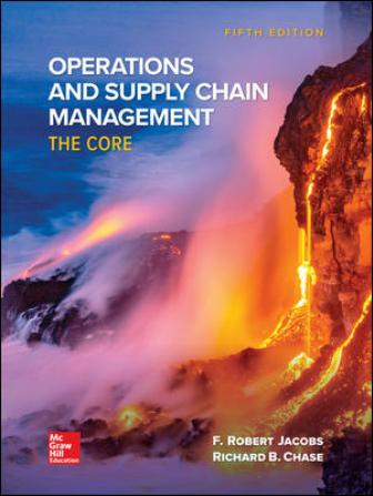 Test bank for Operations and Supply Chain Management: The Core 5th Edition by F. Robert Jacobs