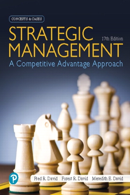 Instructor manual for Strategic Management: A Competitive Advantage Approach Concepts and Cases 17th Edition by Fred R David