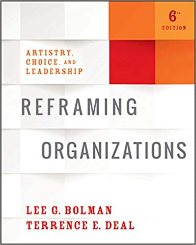 test bank for reframing organizations artistry choice and leadership 6th edition by Lee G. Bolman