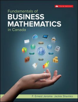 Test bank for Fundamentals of Business Mathematics in Canada 3rd Edition by F. Ernest Jerome的图片 1