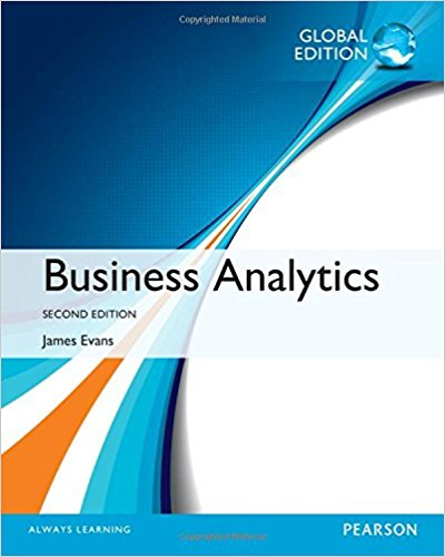 Solution manual for Business Analytics 2nd Global Edition by James R. Evans