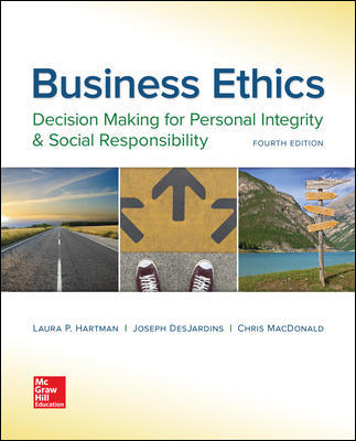 Test bank for Business Ethics: Decision Making for Personal Integrity & Social Responsibility 4th Edition by Laura Hartman