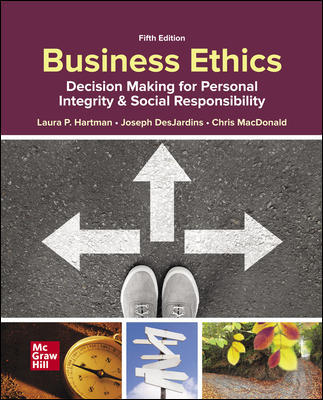 Test bank for Business Ethics: Decision Making for Personal Integrity & Social Responsibility 5th Edition by Laura Hartman