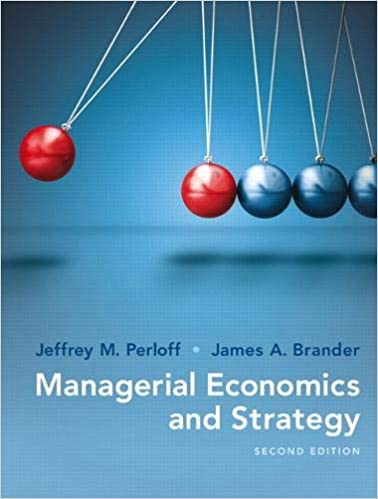 Test bank for Managerial Economics and Strategy 2nd Edition by Jeffrey Perloff