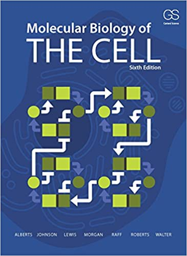 Test bank for Molecular Biology of the Cell 6th Edition by Bruce Alberts