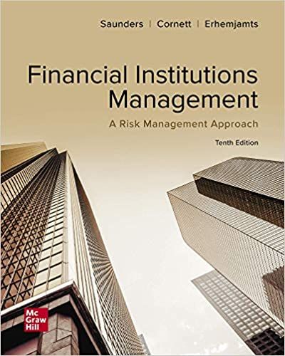 Solution manual for Financial Institutions Management: A Risk Management Approach 10th Edition by Anthony Saunders