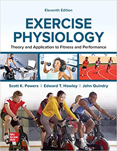 Test bank for Exercise Physiology: Theory and Application to Fitness and Performance 11th Edition by Scott Powers