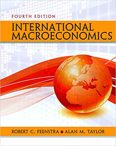 Test bank for International Macroeconomics 4th Edition by Robert C. Feenstra