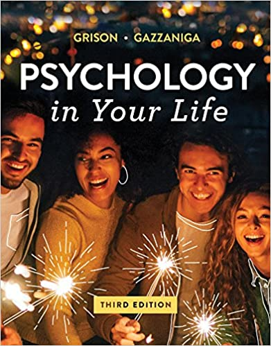 Test bank for Psychology in Your Life 3rd Edition by Michael Gazzaniga