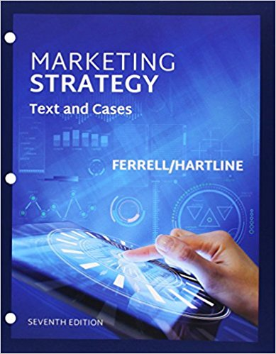Test bank for Marketing Strategy 7th Edition by O. C. Ferrell