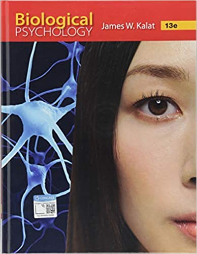 Test bank for Biological Psychology 13th Edition by James W. Kalat的图片 1