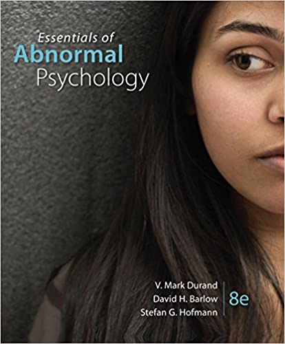 Test bank for Essentials of Abnormal Psychology 8th Edition by V. Mark Durand