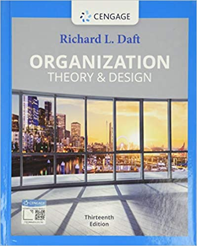 Test bank for Organization Theory and Design 13th Edition by Richard L. Daft