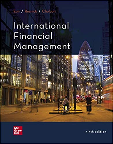 Test bank for International Financial Management 9th Edition by Cheol Eun