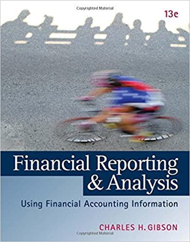 Test bank for Financial Reporting and Analysis: Using Financial Accounting Information 13th Edition by Charles H. Gibson的图片 1