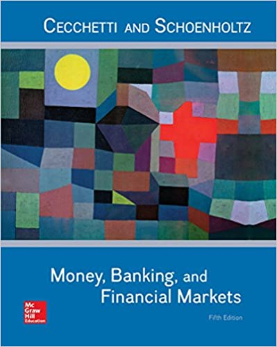 Test bank for Money Banking and Financial Markets 5th Edition by Stephen Cecchetti