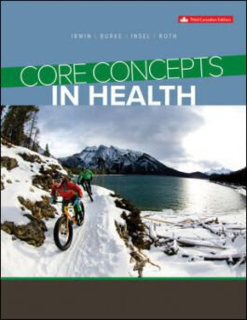 Test bank for Core Concepts in Health 3rd Canadian Edition by Irwin