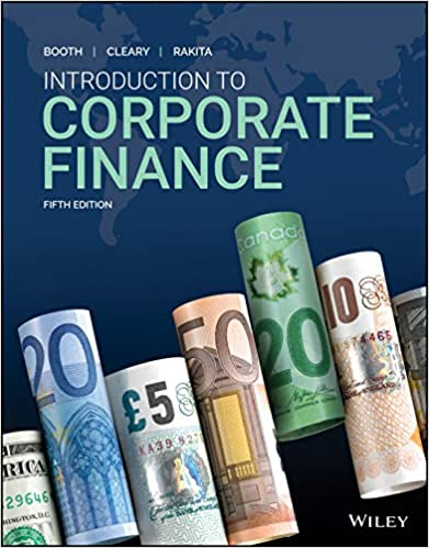 Solution manual for Introduction to Corporate Finance 5th Canadian Edition by Laurence Booth