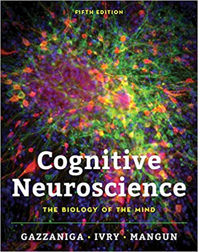Test bank for Cognitive Neuroscience: The Biology of the Mind 5th Edition by Michael Gazzaniga的图片 1