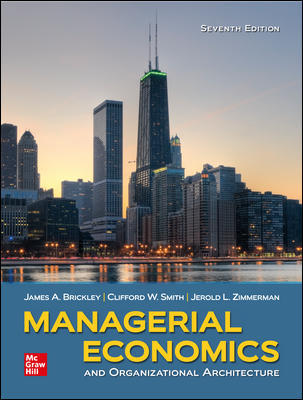 Solution manual for Managerial Economics and Organizational Architecture 7th Edition by James Brickley的图片 1