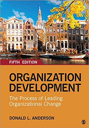 Test bank for Organization Development: The Process of Leading Organizational Change 5th Edition by Anderson的图片 1
