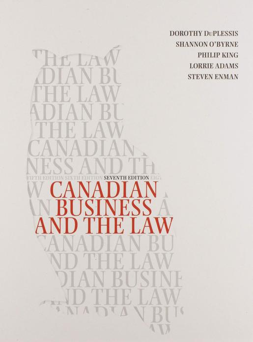 Test bank for Canadian Business and the Law 7th edition by Dorothy Duplessis