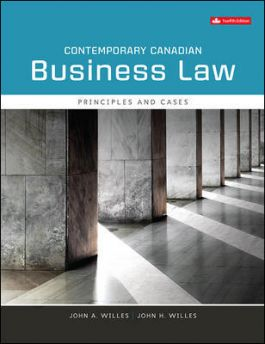 Solution manual for Contemporary Canadian Business Law 12th Edition by John A Willes