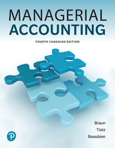 Test bank for Managerial Accounting 4th Canadian Edition by Karen Braun