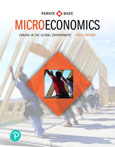 Solution manual for Microeconomics: Canada in the Global Environment 10th edition by Michael Parkin