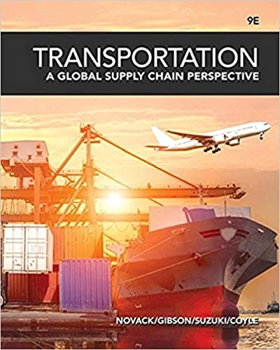 Test bank for Transportation: A Global Supply Chain Perspective 9th Edition by Robert A. Novack