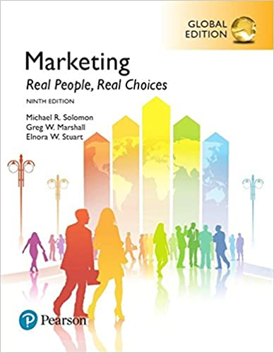 Solution manual for Marketing: Real People, Real Choices 9th Global Edition by Greg W. Marshall