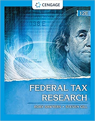 Solution manual for Federal Tax Research 12th Edition by Roby Sawyers
