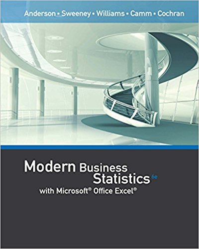 Solution manual for Modern Business Statistics with Microsoft Office Excel 6th Edition by David R. Anderson