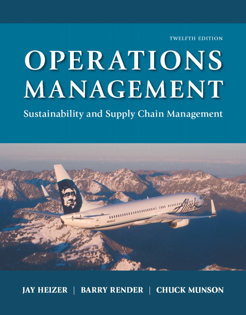 Test bank for Operations Management: Sustainability and Supply Chain Management 12th Edition by Jay Heizer
