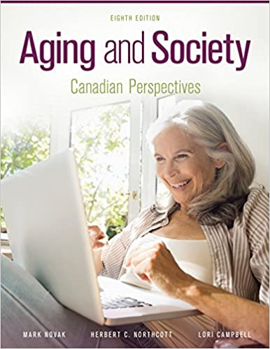 Test bank for Aging and Society: Canadian Perspectives 8th edition by Novak