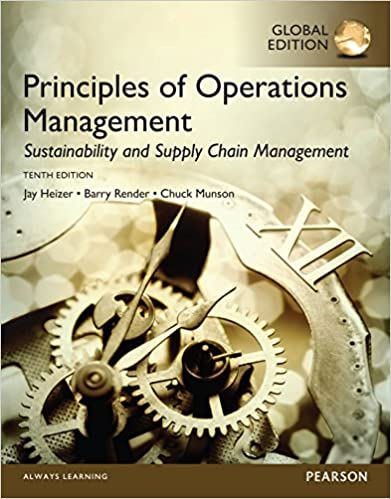 Test bank for Principles of Operations Management: Sustainability and Supply Chain Management 10th Global Edition by Jay Heizer