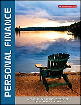Solution manual for Personal Finance 7th Canadian Edition by Jack Kapoor