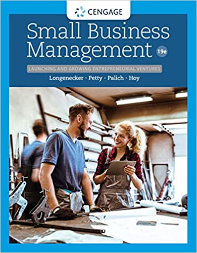 Test bank for Small Business Management: Launching & Growing Entrepreneurial Ventures 19th Edition by Longenecker