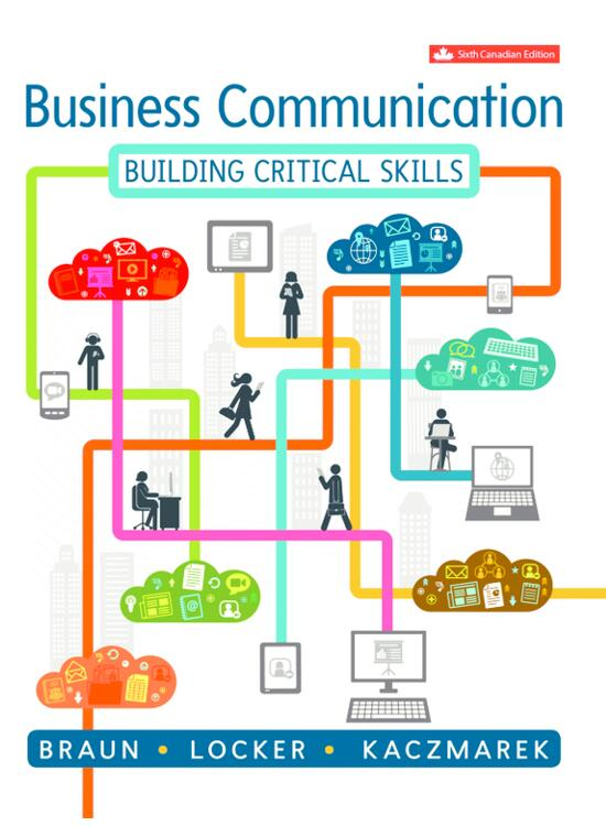 Test bank for Business Communication: Building Critical Skills 6th Canadian edition by Kitty O. Locker