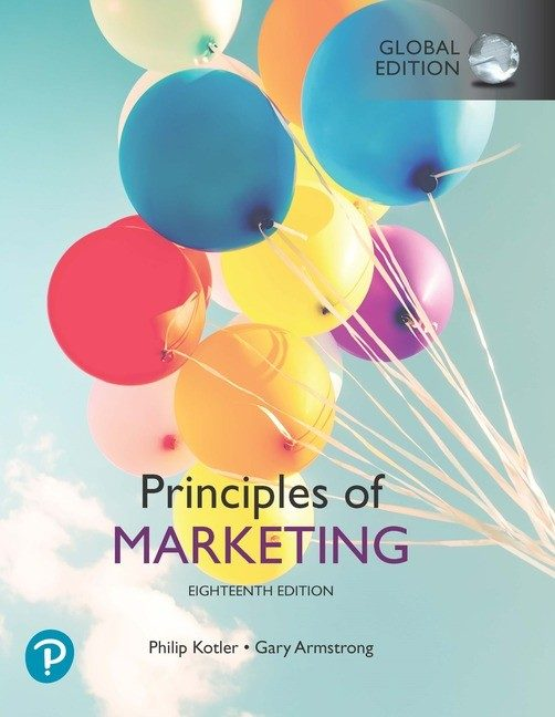 Test bank for Principles of Marketing 18th global edition by Philip T. Kotler