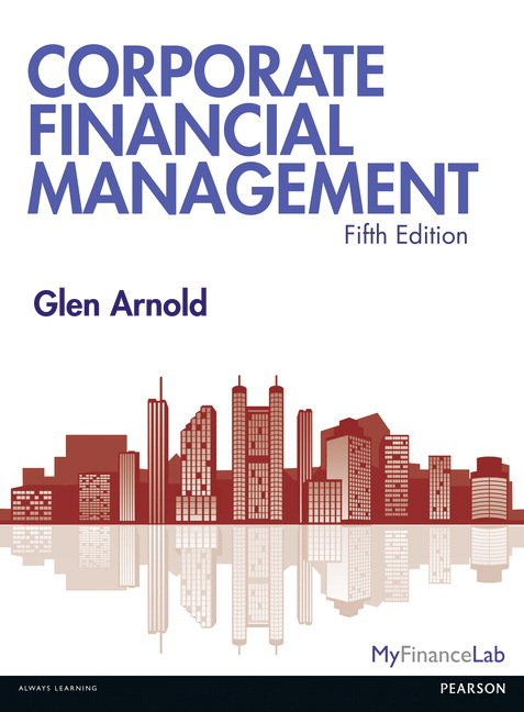 Test bank for Corporate Financial Management 5th Edition by Glen Arnold的图片 1