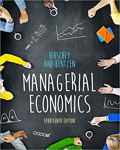 Solution Manual for Managerial Economics 14th Edition by Eric Bentzen
