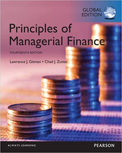 Solution manual for Principles of Managerial Finance 14th Global Edition by Lawrence J. Gitman