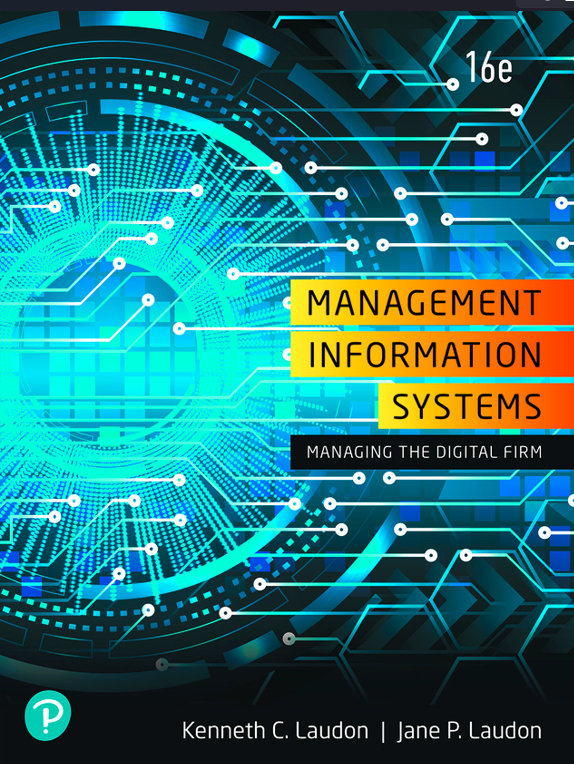 Solution manual for Management Information Systems: Managing the Digital Firm 16th Edition by Kenneth C. Laudon
