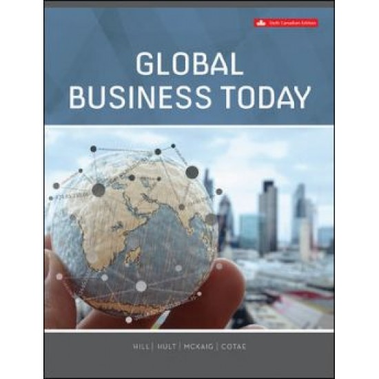 Test bank for Global Business Today 6th Canadian Edition by Charles W. L. Hill